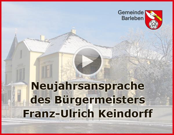 Neujahrsansprache des Bürgermeisters der Gemeinde Barleben, Franz-Ulrich Keindorff