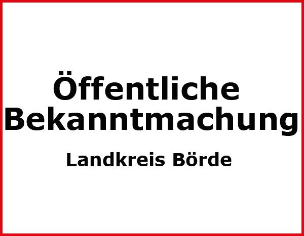 Bekanntmachung des Landkreises Börde