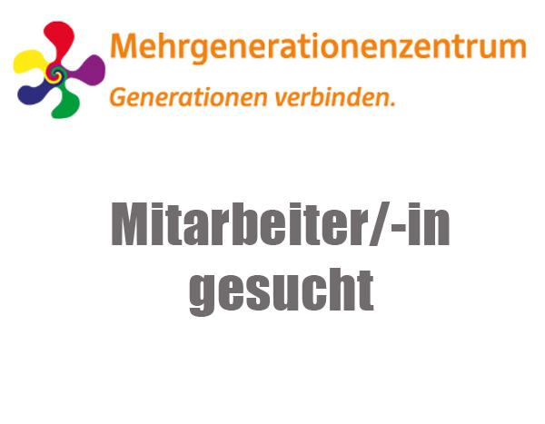 Mehrgenerationenzentrum sucht Mitarbeiter/-in