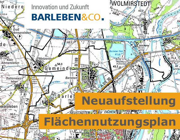 Neuaufstellung des Flächennutzungsplanes für die Gemeinde Barleben