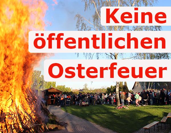 Keine öffentlichen Osterfeuer